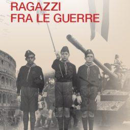 Ragazzi fra le guerre di Enzo Censi